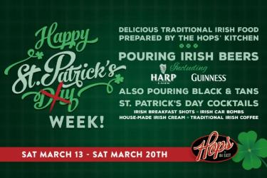St. Patrick's WEEK at Hops!