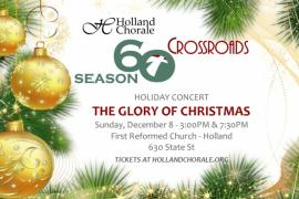 "Holland Chorale Holiday Concert ""The Glory of Christmas"""