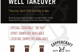 Well Takeover with Coppercraft Distillery!